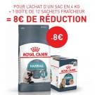 Offre Royal Canin: 1 sac Féline Care Nutrition Hairball Care 4 kg + 12 sachets Hairball sauce achetés = 8€ de remise immédiate