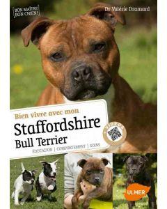 Livre - Bien vivre avec mon Staffordshire Bull Terrier