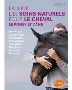 Livre - La bible des soins naturels pour le cheval, le poney et l'âne