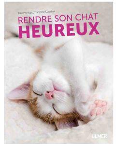 Livre - Rendre son chat heureux