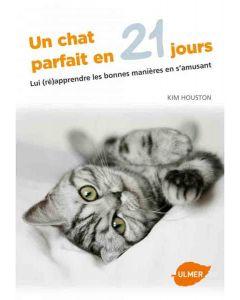 Livre - Un chat parfait en 21 jours